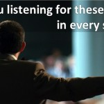 Want to get the most out of a sermon? Are you listening for these 3 things?