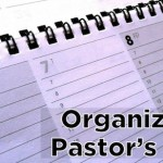 Priorities for organizing a weekly schedule   [Pastoral Letters]